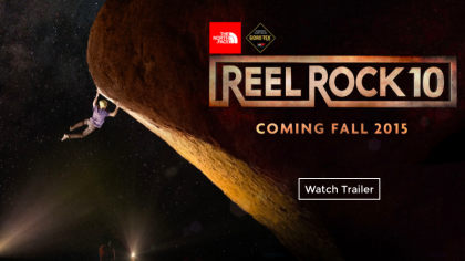 Watch The Trailer Reel Rock 10